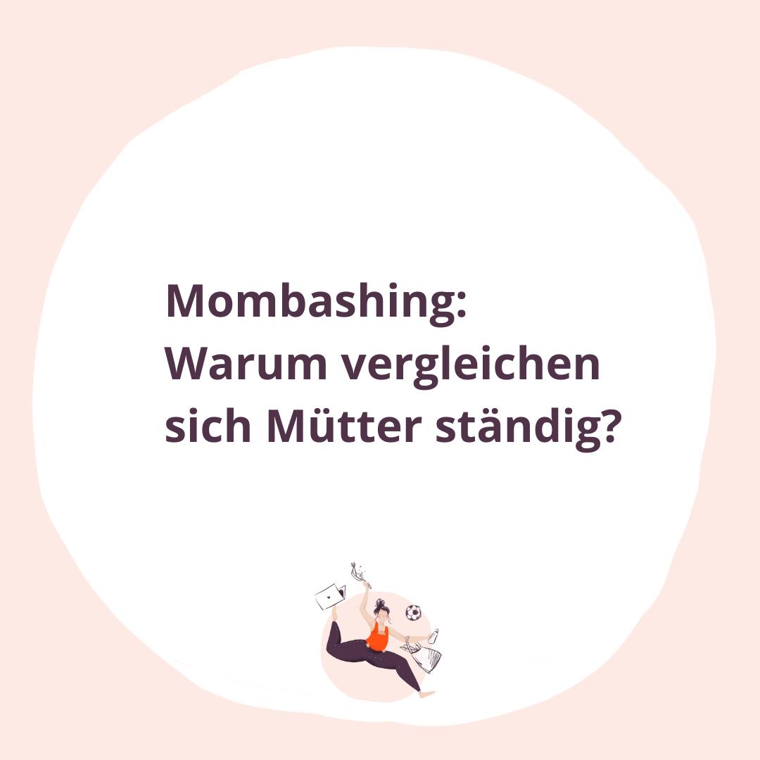 Mombashing: Warum vergleichen sich Mütter ständig?