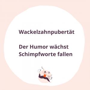 #032 Wackelzahnpubertät - Der Humor wächst und Schimpfworte fallen