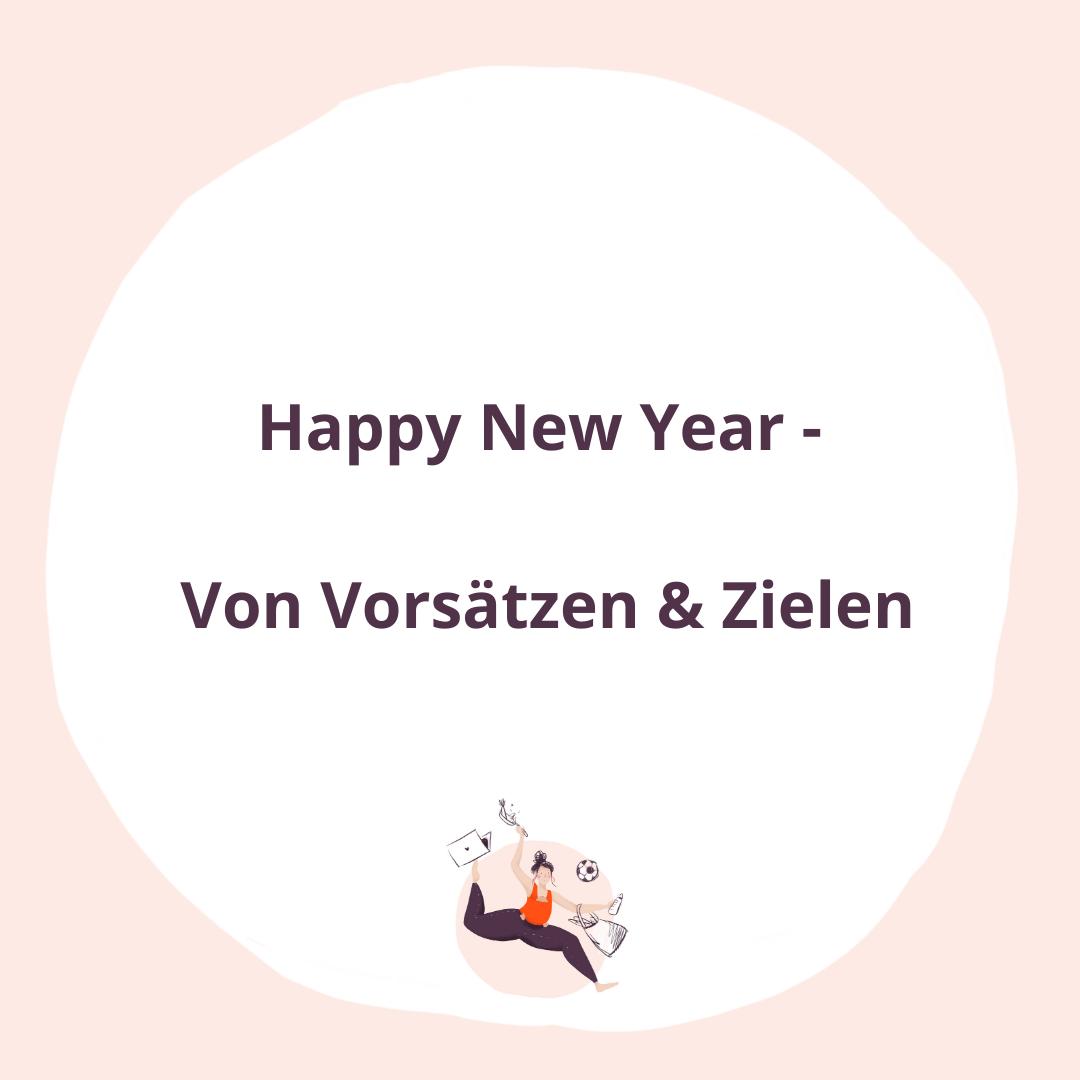 #037 Happy New Year - Von Vorsätzen und Zielen