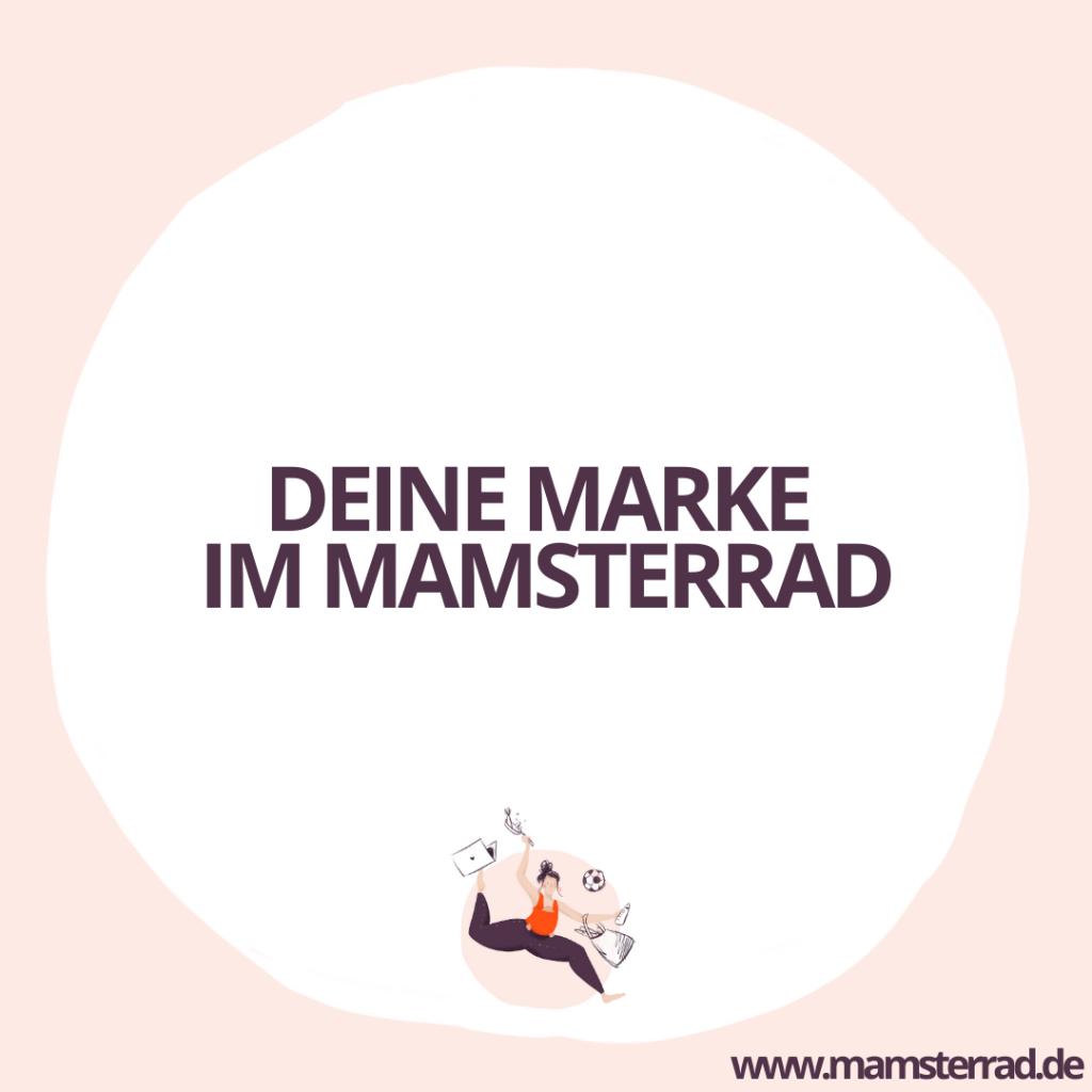 Mamsterrad Kooperation: Deine Marke im Mamsterrad