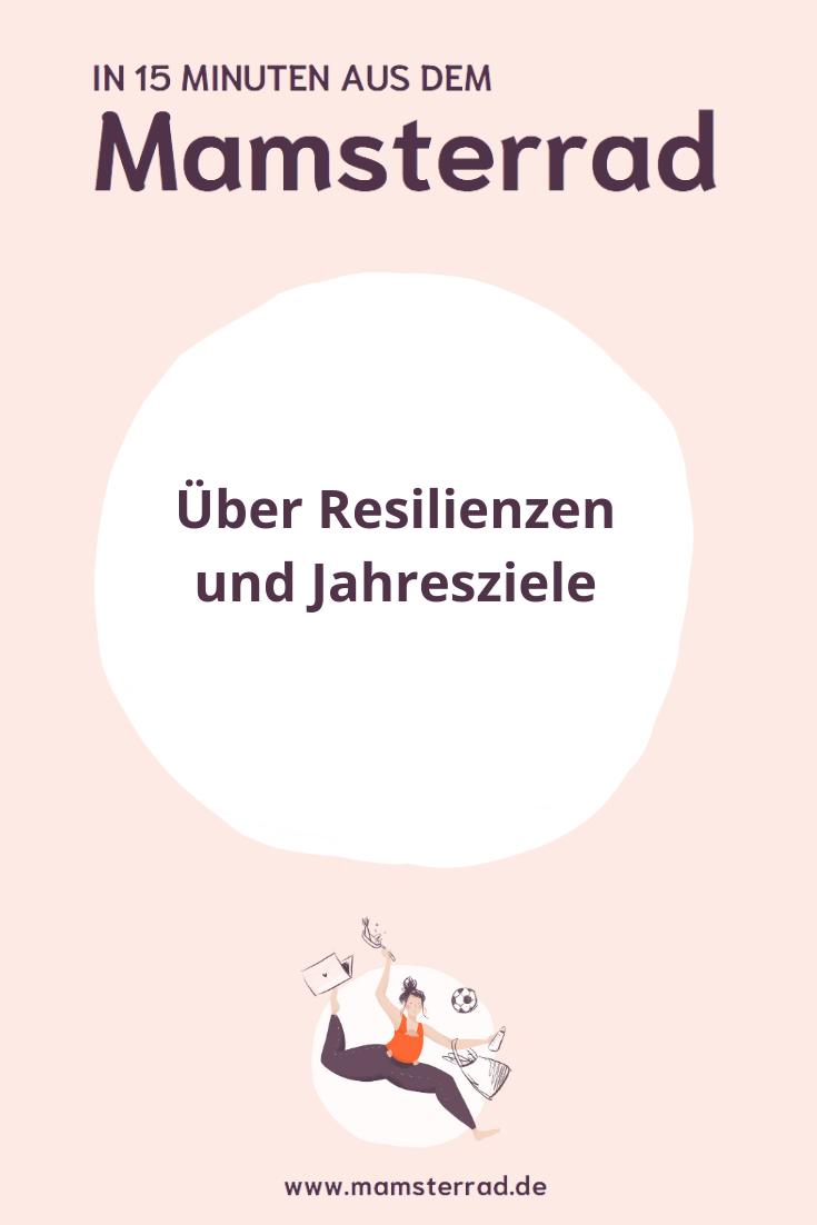 Kann das Weg oder darf das bleiben? In dieser Mamsterrad Episode sprechen wir über Vorsätze und Jahresziele und warum es so wichtig ist, Resilienzen aufzubauen. // Mamsterrad ist eine Poscast Produktion von Imke Dohmen von Mutterhelden und Judith Möhlenhof von judetta.de