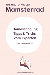 Mamsterrad Folge 94: Um das Homeschooling endlich entspannter anzugehen, haben wir uns Tipps und Tricks zum Lernen bei einem Experten geholt. Zu Gast im Mamsterrad: Daniel Bialecki von der Lernplattform scoyo.