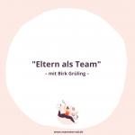 """Mamsterrad Folge 111: Wir sprechen mir Birk Grüling über sein Buch """"Eltern als Team"""", püber Vereinbarkeit und moderne Vaterschaft"""