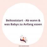 """Beikoststart - Ab wann bekommen Babys eigentlich """"richtiges"""" Essen und was eignet sich zur Einführung von Beikost? Mamsterrad Podcast Folge 115: Mit Dagmar von Cramm."""