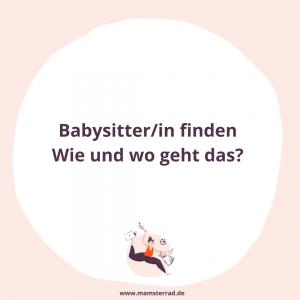 Mamsterrad Folge 117: Eine/n gute/n Babysitter/in findet und worauf man dabei am besten achtet